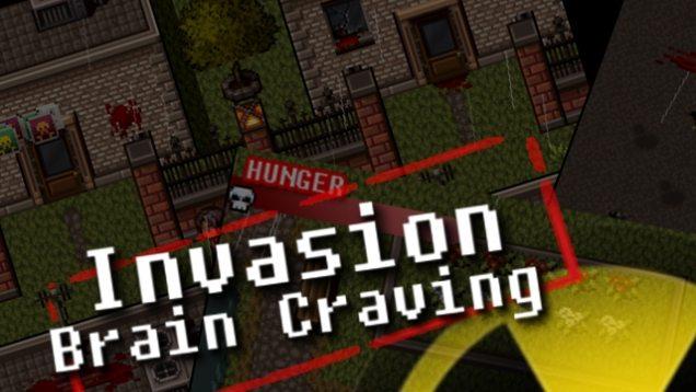 invasion brain craving